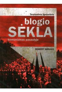 Blogio sėkla: komunizmas pasaulyje | Robert Service