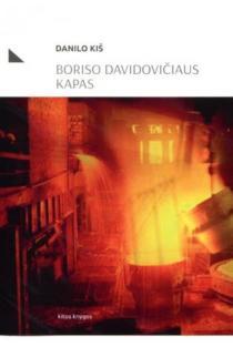 Boriso Davidovičiaus kapas | Danilo Kiš