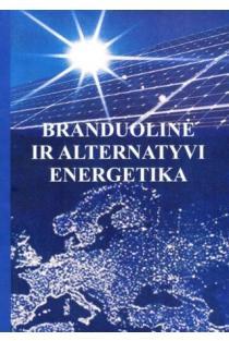 Branduolinė ir alternatyvi energetika | Diana Adlienė, Gediminas Adlys