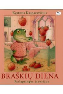 Braškių diena (2-as leidimas) | Kęstutis Kasparavičius