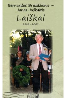 Bernardas Brazdžionis – Jonas Juškaitis. Laiškai 1982–2002 |