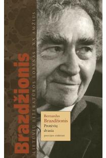 Protėvių dvasia | Bernardas Brazdžionis