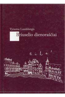 Briuselio dienoraščiai | Vytautas Landsbergis