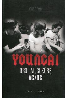 Youngai. Broliai sukūrę AC/DC | Jesse Fink