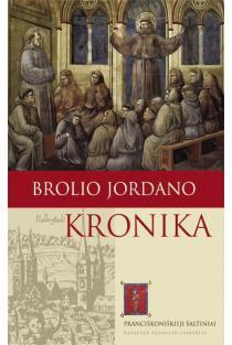 Brolio Jordano kronika: pranciškoniškieji šaltiniai | Jordan von Giamo