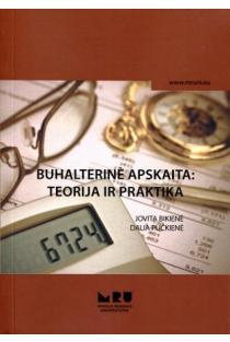 Buhalterinė apskaita: teorija ir praktika | Jovita Bikienė, Dalia Pučkienė