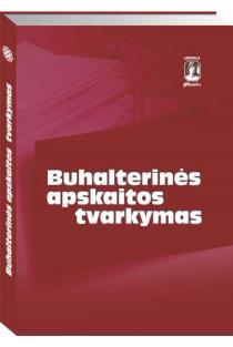 Buhalterinės apskaitos tvarkymas | Autorių kolektyvas