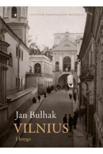 Fotografijos. Vilnius. I dalis | Jan Bulhak