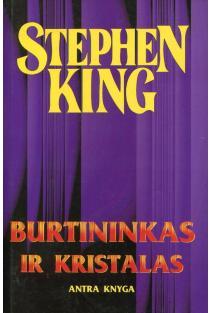 Burtininkas ir kristalas. Antra knyga | Stephen King