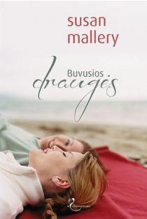 Buvusios draugės | Susan Mallery