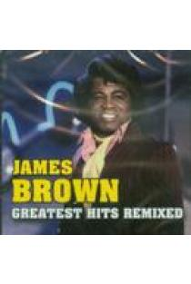 James Brown. Greatest Hits Remixed (CD) | James Brown