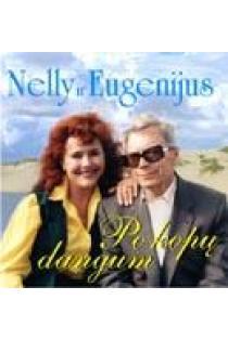 Po kopų dangum (CD) | Nelly Paltinienė ir Eugenijus Ivanauskas