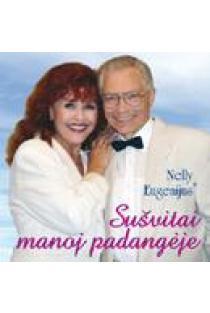 Sušvitai manoj padangėje (CD) | Nelly Paltinienė ir Eugenijus Ivanauskas