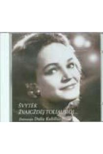 Švytėk žvaigždėj toliausioj... (CD) | Dalia Kubiliūtė