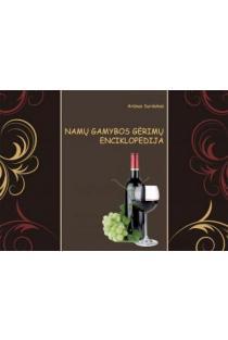 Namų gamybos gėrimų enciklopedija | Arūnas Surdokas