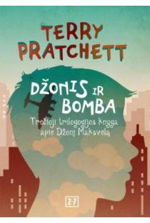 Džonis ir bomba (3-oji trilogijos apie Džonį Maksvelą knyga) | Terry Pratchett