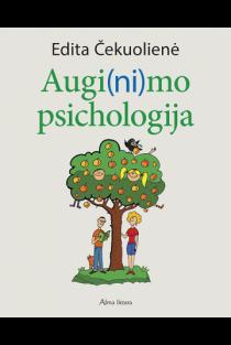 Augi(ni)mo psichologija | Edita Čekuolienė