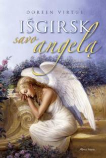 Išgirsk savo angelą   Doreen Virtue