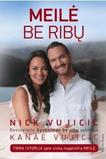 Meilė be ribų | Nick Vujicic