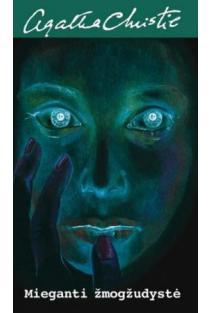 Mieganti žmogžudystė | Agatha Christie