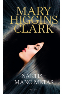 Naktis - mano metas | Mary Higgins Clark