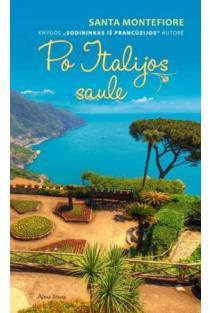 Po Italijos saule | Santa Montefiore