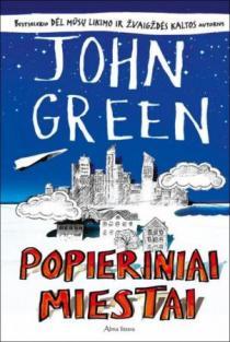 Popieriniai miestai | John Green