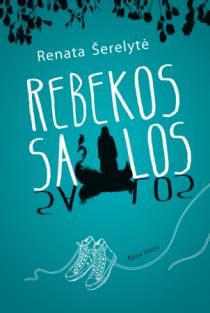 Rebekos salos | Renata Šerelytė