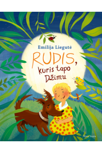 Rudis, kuris tapo Džimu | Emilija Liegutė