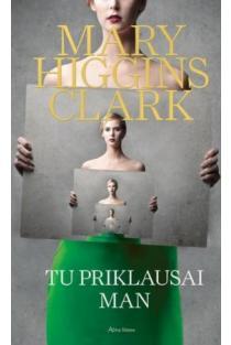 Tu priklausai man | Mary Higgins Clark