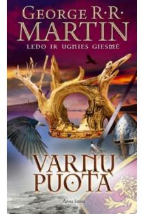 """Varnų puota. Ciklo """"Ledo ir ugnies giesmė"""" 4 knyga   George R. R. Martin"""