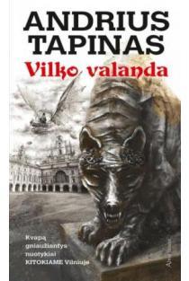 Vilko valanda | Andrius Tapinas