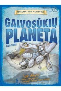 """Galvosūkių planeta (serija """"Matematinis nuotykis"""")   David Glover"""
