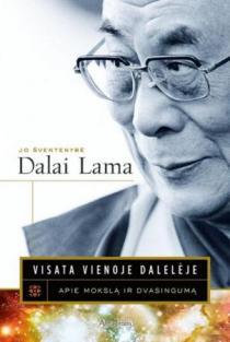 Visata vienoje dalelėje. Mokslo ir dvasingumo sąlytis | Dalai Lama