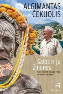 Salos ir jų žmonės | Algimantas Čekuolis