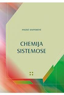 Chemija sistemose | Angelė Kalpokienė