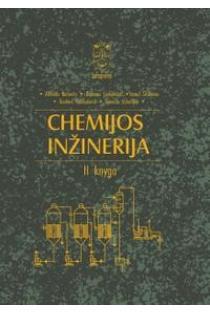 Chemijos inžinerija, II knyga | Benonas Leskauskas, Alfredas Balandis, Stasys Šinkūnas, Giedrius Vaickelionis, Zenonas Valančius