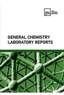 General Chemistry Laboratory Reports | Sud. Kristina Kantminienė