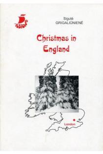Christmas in England | Vytenis Almonaitis, Junona Alminaitienė