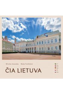 Čia Lietuva | Ričardas Anusauskas, Marija Vesėliūnienė