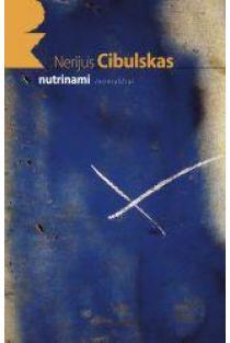 Nutrinami   Nerijus Cibulskas