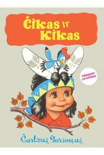 Čikas ir Kikas | Čarlzas Torsonas