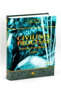 Civilinis procesas: teorija ir praktika. II tomas | Artūras Driukas, Virgilijus Valančius