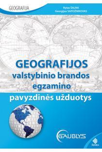 Geografijos valstybinio brandos egzamino pavyzdinės užduotys | Rytas Šalna, Georgijus Sapožnikovas
