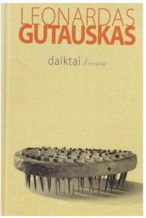 Daiktai | Leonardas Gutauskas