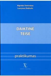 Daiktinė teisė. Praktikumas | Algirdas Taminskas, Laurynas Didžiulis