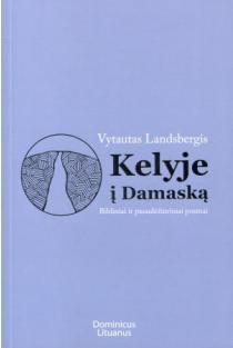 Kelyje į Damaską | Vytautas Landsbergis