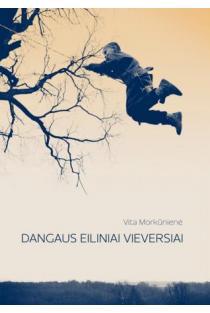 Dangaus eiliniai vieversiai | Vita Morkūnienė