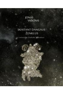 Skaitant dangaus ženklus: lietuviško Zodiako pėdsakais | Jonas Vaiškūnas