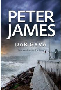 Dar gyva | Peter James